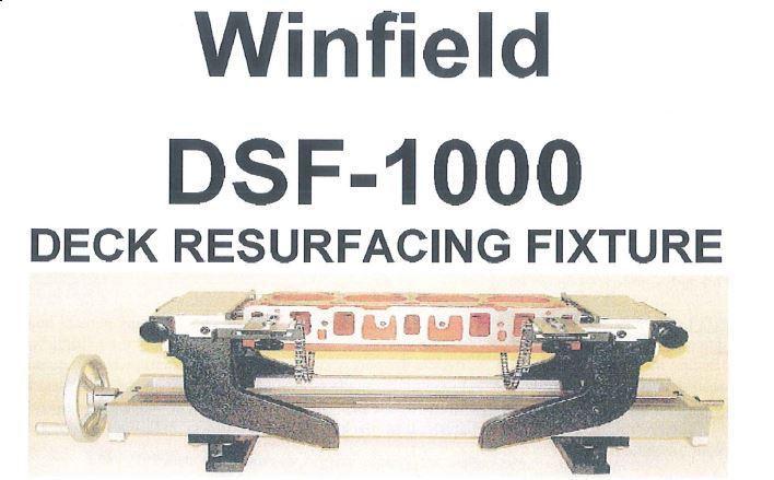 Winfield DSF-1000 Resurfacing fixture